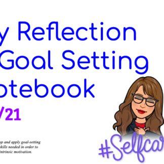 thumbnail of 1.4.21 Reflection & Goal Setting Notebook